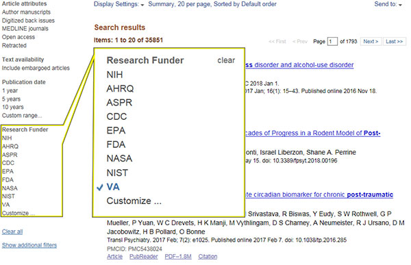 "After search results are displayed, on the left menu under ""Research Funder"" select ""VA."" If ""VA"" is not listed as an option under ""Research Funder,"" select ""Customize"" then ""VA."" This list will now display articles funded by VA based on the topic searched"