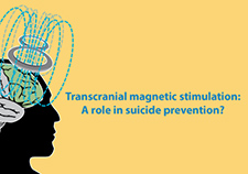 Transcranial magnetic stimulation could offer fast relief for suicidal patients